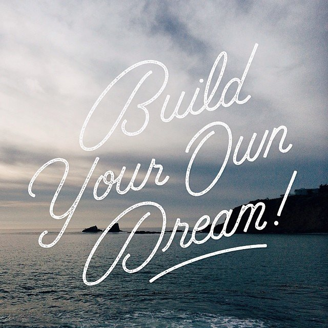 If-you-dont-build-your-dream-someone-will-hire-you-to-help-build-theirs.jpg