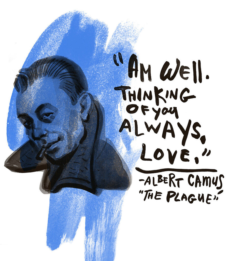 Albert Camus: Am well. Thinking of you always. Love
