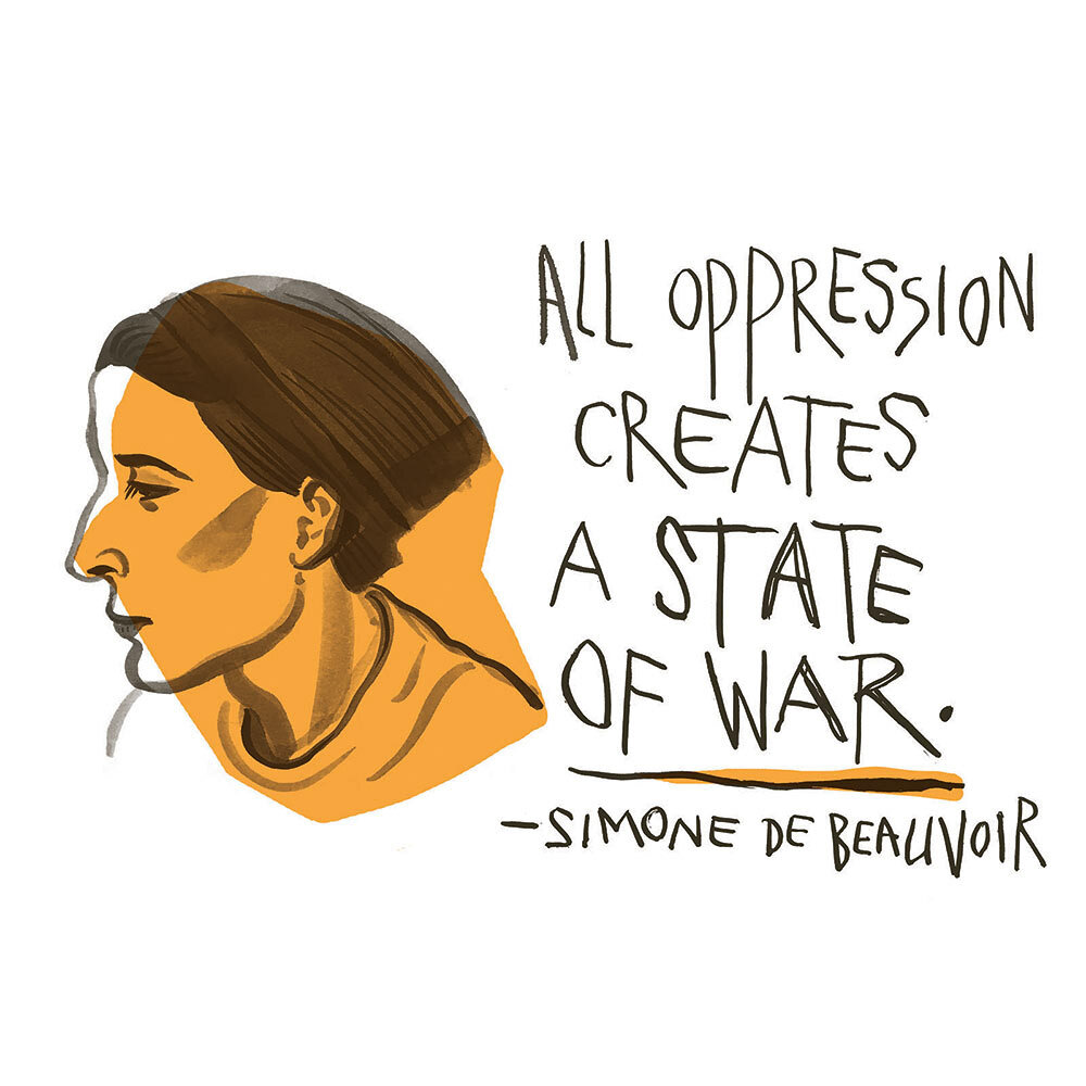 Simone de Beauvoir: All oppression creates a state of war